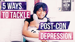 5 Ways to Tackle Post Convention Depression | Convention Tips