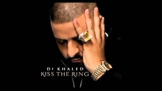 dj khaled KISS THE RING FREE DOWNLOAD !!!!!!!!!!!!!!!!!!!!!