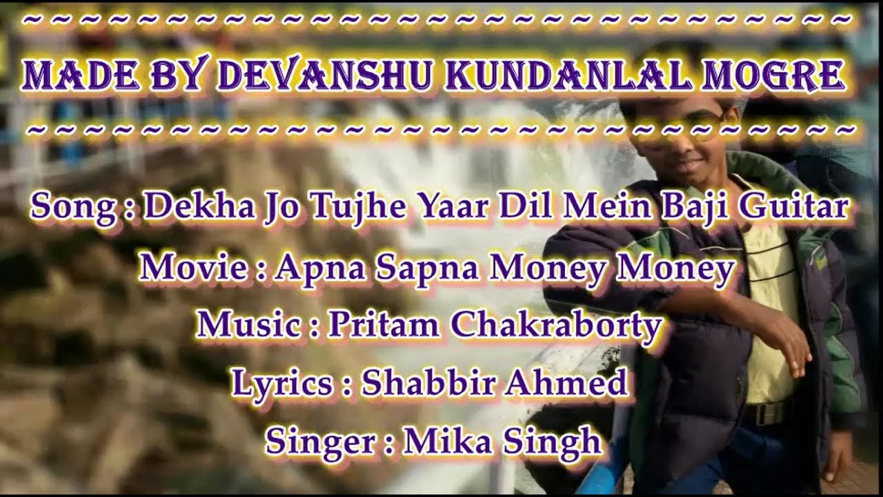 Dekha jo tujhe yaar Song With Lyrics ~ songs lyrics
