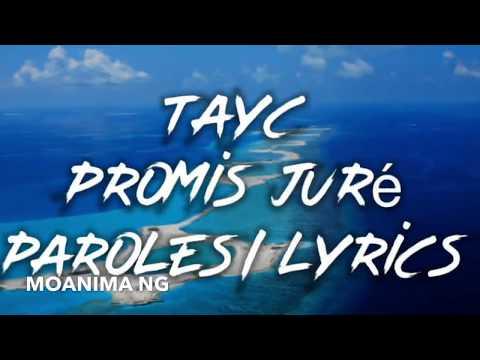 Tayc Promis Jure Paroles Lyrics Youtube