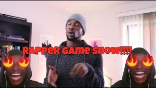 If a Rapper Had a Game Show REACTION!!!