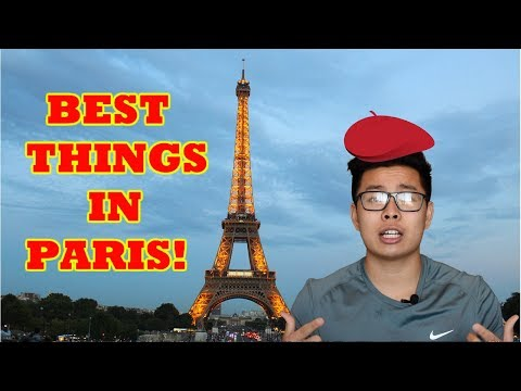 Things to DO/EAT in Paris France 2018