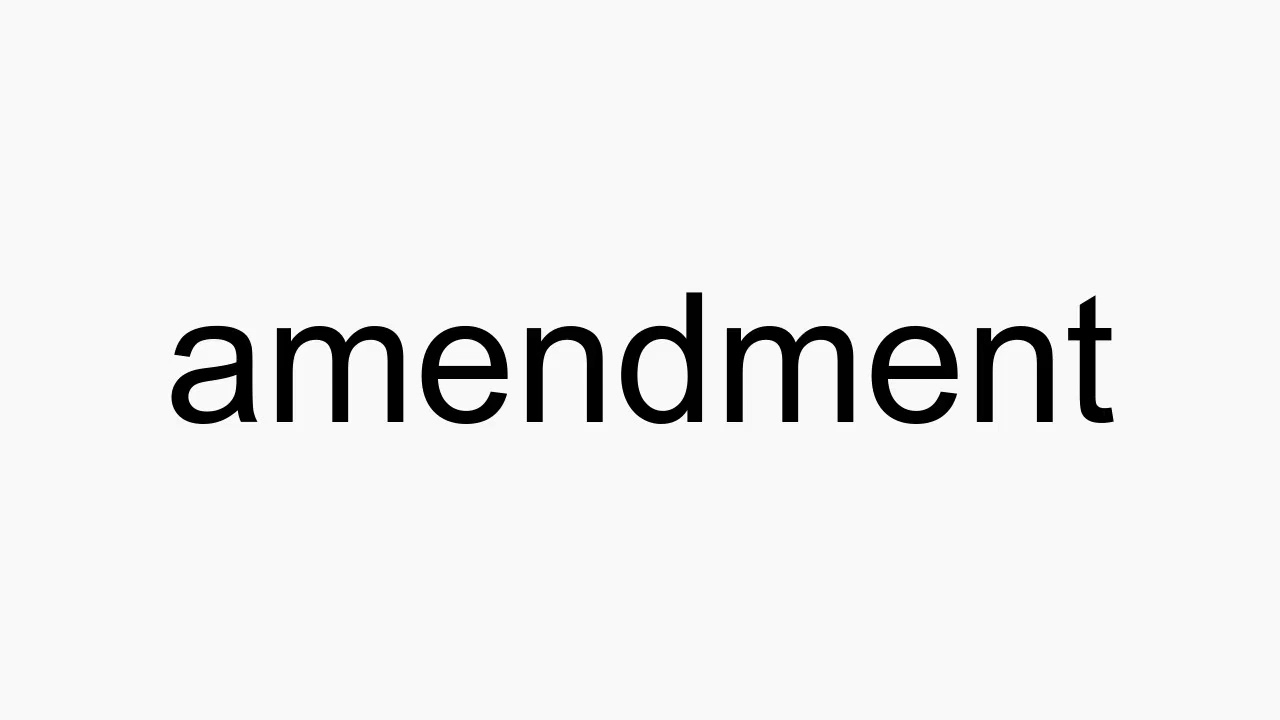 How to pronounce amendment
