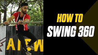 How to Swing 360  Calisthenics Workout  Tutorial  Progressions  Rajan Sharma  MuscleBlaze
