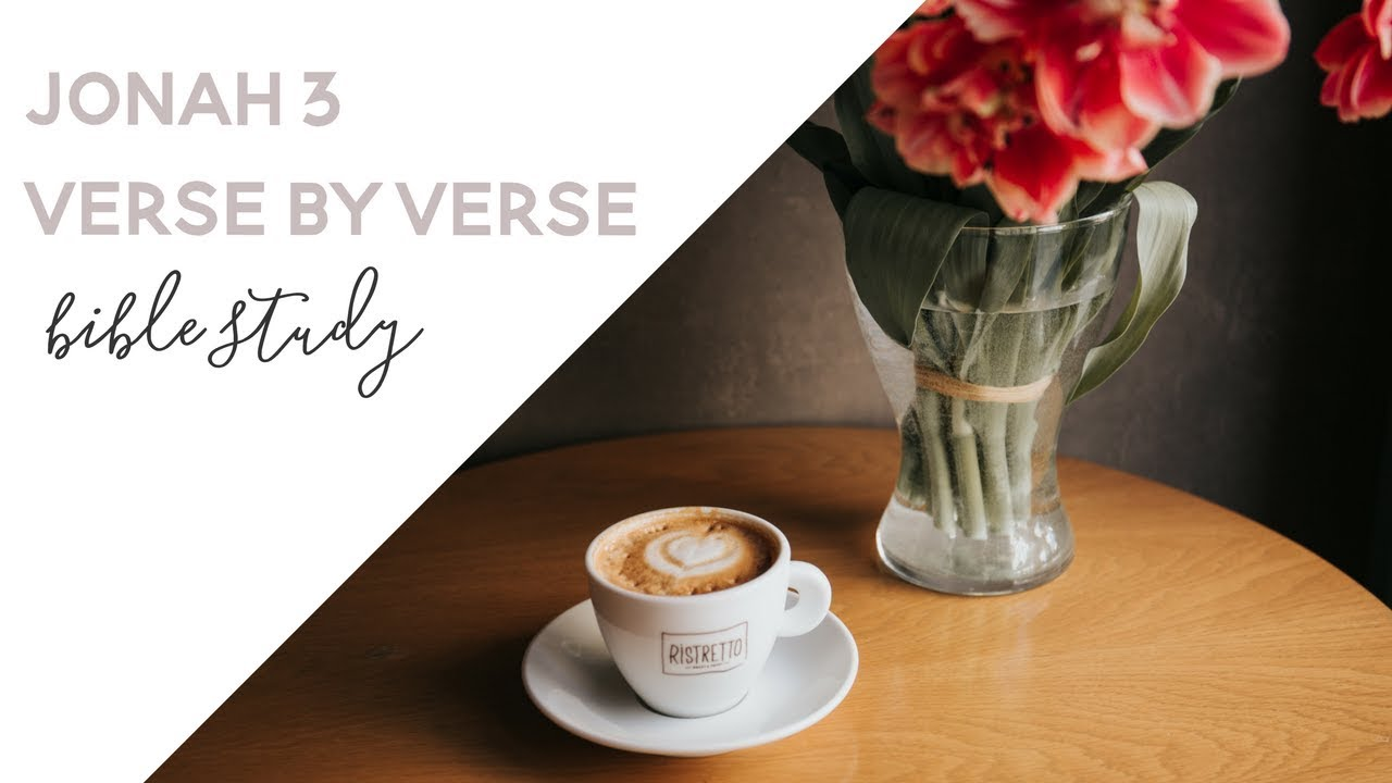 Jonah 3 / Verse by Verse Season 3 / Episode 3