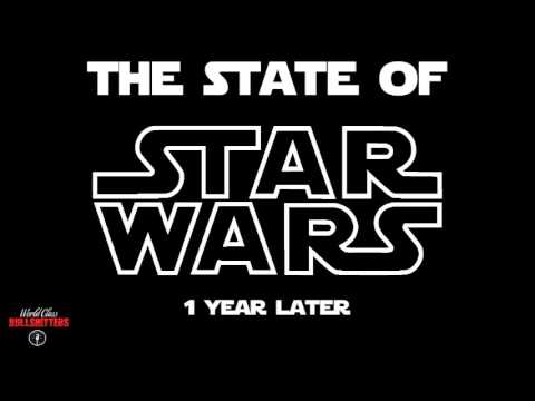The State of Star Wars: One Year Later