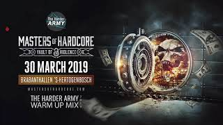 The Harder Army Master Of Hardcore Vault Of Violence 2019 Warm Up Mix