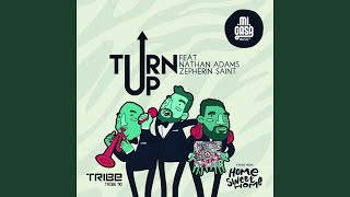 Turn Up (feat. Nathan Adams, Zepherin Saint)