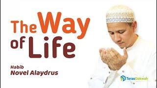 Video Habib Novel Alaydrus - Way of Life Part 2/3 download MP3, 3GP, MP4, WEBM, AVI, FLV September 2019