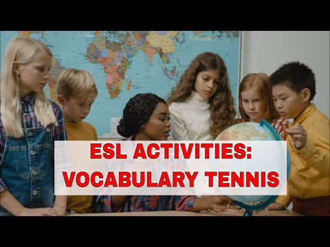 Fun Activities to Teach English Vocabulary: Vocabulary Tennis