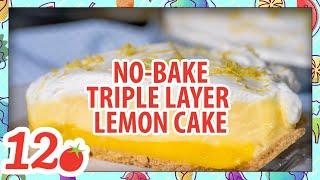 How To Make: No Bake Triple Layer Lemon Cake