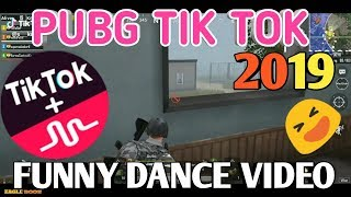 PUBG TIK TOK FUNNY DANCE VIDEO || AND FUNNY MOMENTS [ PART 19 ] || EAGLE BOSS