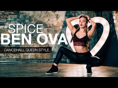 Dancehall Queen Style | Choreo By Anna Stukacheva | Spice - Ben Ova