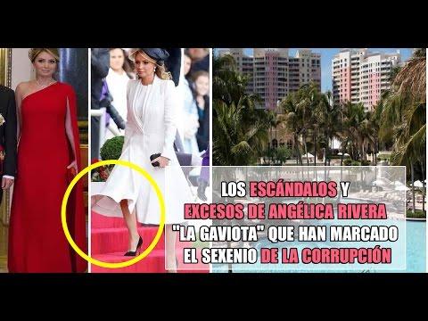 """Los Escándalos y Excesos de corrupción de Angélica Rivera """"La Gaviota"""" TOP 8"""