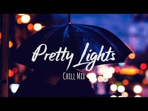Pretty Lights - Chill Mix