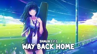 Nightcore - Way Back Home (Sam Feldt Edit) [Lyrics] 🙏