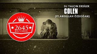 DJ Yal  in Erdilek Ft  Abdullah Ozdogan - Colen  Original Mix  Resimi