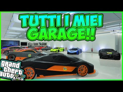 GTA 5 ONLINE ITA GAMEPLAY - VI MOSTRO TUTTI I MIEI GARAGE!  By Alex Zi