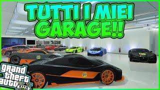 GTA 5 ONLINE ITA GAMEPLAY - VI MOSTRO TUTTI I MIEI GARAGE!  By Alex Zi
