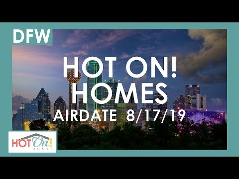 Hot On! Dallas Fort Worth Show (Airdate 8/17/19)