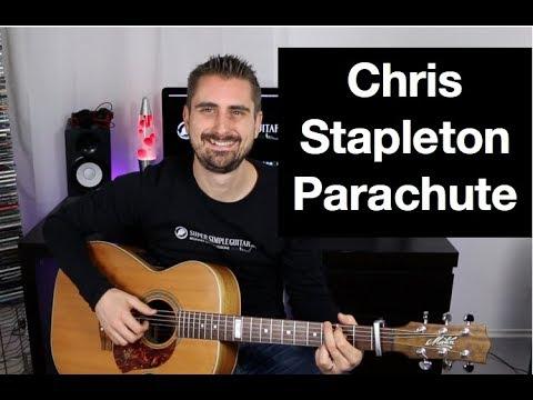 Chris Stapleton Parachute - Guitar Lesson - How To Play - Tutorial