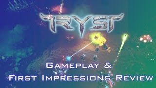 Tryst Gameplay & First Impressions Review