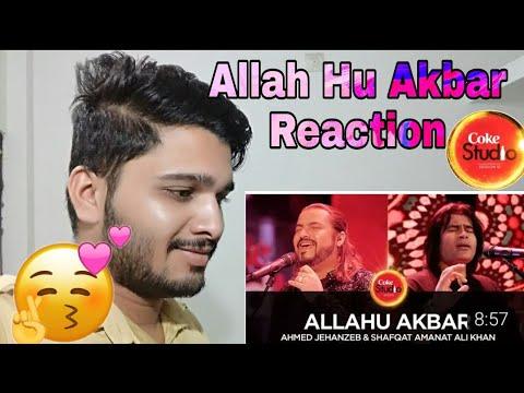 Allah Hu Akbar Coke Studio Reaction   Be Indian Guy Rehan