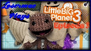 LittleBigPlanet 3 Playthrough - Episode 3 - Unlocking OddSock!