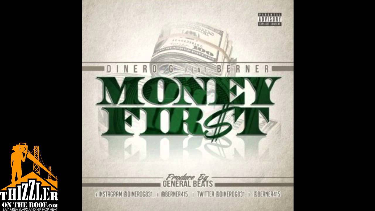 Dinero G Ft Berner Money First Thizzler Com Youtube
