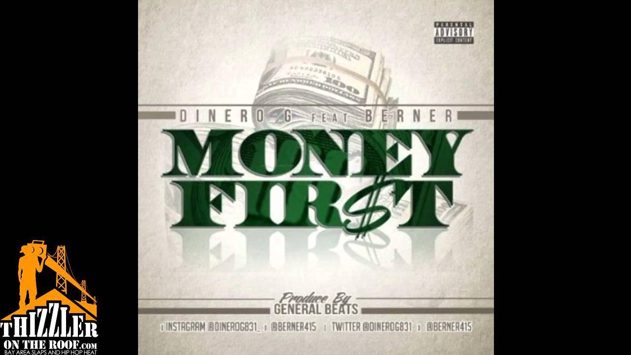 Dinero G. ft. Berner - Money First [Thizzler.com]