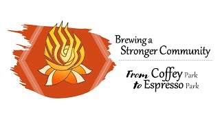 Brewing a Stronger Community – From Coffey Park to Espresso Park