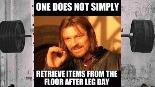 Fitness Pet Peeves: Leg Day Memes!