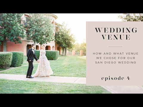 Finding Our San Diego Wedding Venue | Planning Our Wedding Episode 4