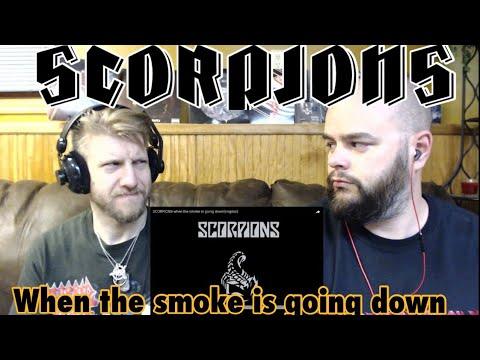 SCORPIONS - WHEN THE SMOKE IS GOING DOWN 💨 🦂 REACTION