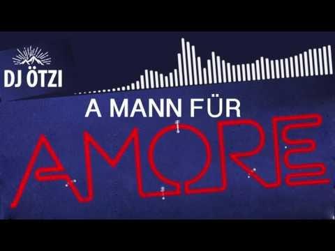 A Mann für Amore (DJ Ostkurve Party Clubmix Edit Lyrics Video) - DJ ÖTZI