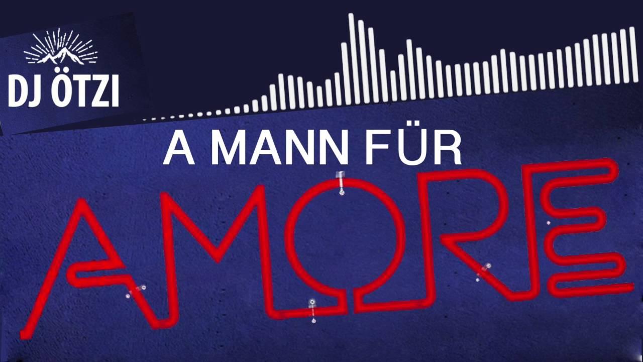 Dj ötzi a mann für amore single mix [PUNIQRANDLINE-(au-dating-names.txt) 59