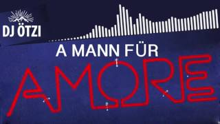 A Mann für Amore (DJ Ostkurve Party Clubmix Edit Lyrics Video) - DJ ÖTZI