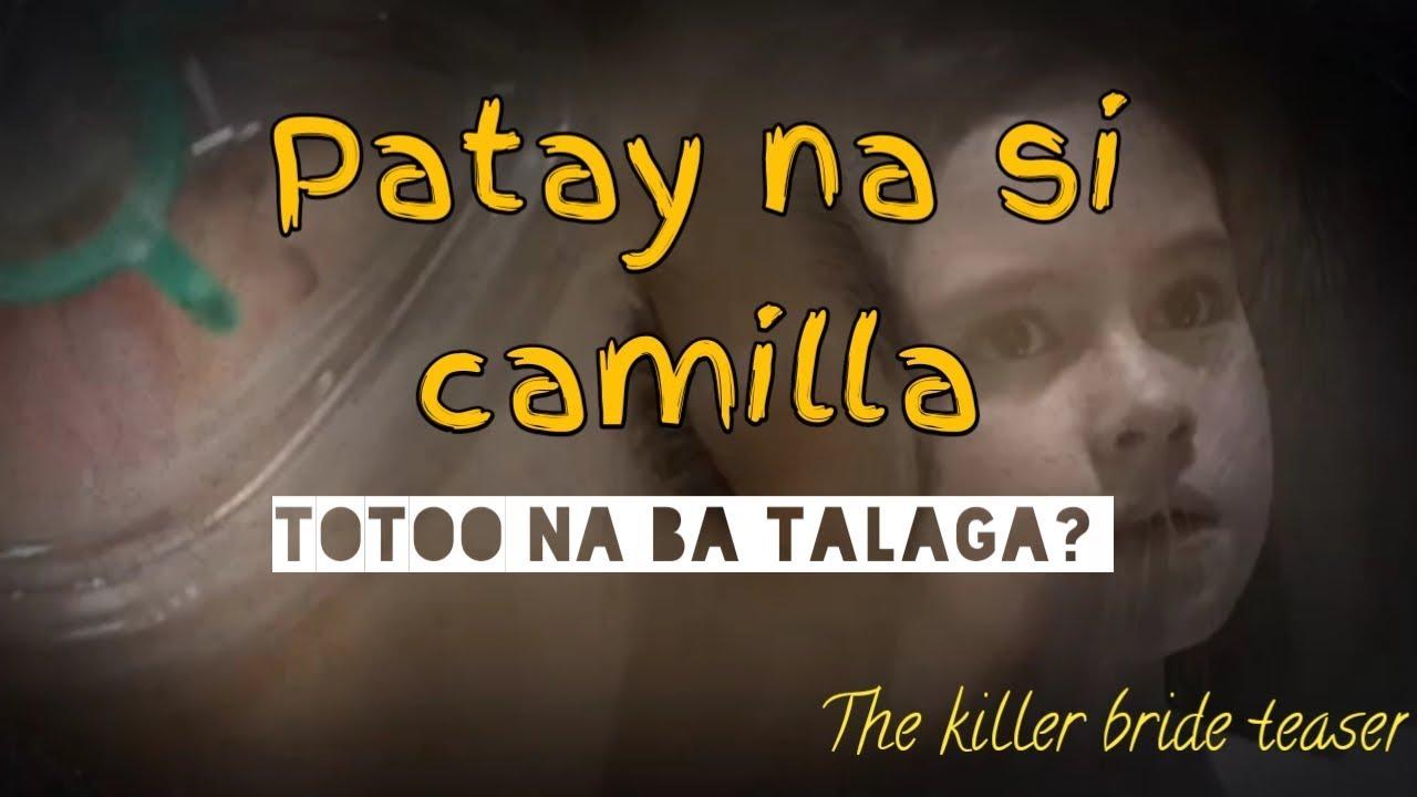 Totoong patay na si camilla?  || The killer bride teaser October 24 2019