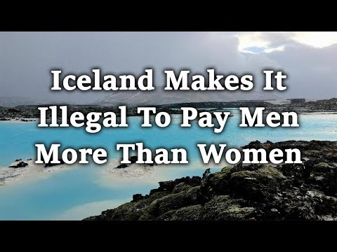 Iceland makes it illegal to pay men more than women