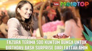 Fazura terima 500 kuntum bunga untuk Birthday Bash surprise dari Fattah Amin