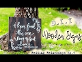 D.I.Y Wooden Signs |Boho Inspired Wedding| // Wedding Wednesdays Ep. 4