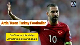 Arda Turan The Legend Turkey Football Player