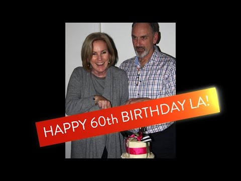 LA 60th Birthday Celebration