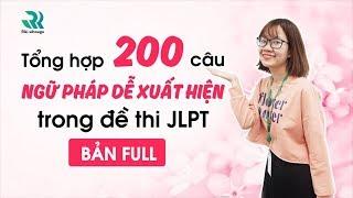 200 câu ngữ pháp dễ xuất hiện trong đề thi N3 JLPT BẢN FULL
