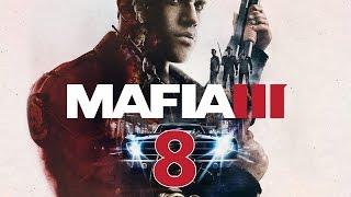 Прохождение MAFIA 3 #8 - Ривер-Роу под контролем. Маркано знает, что я жив