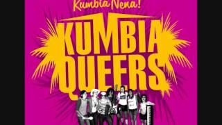 Kumbia Queers- Kumbia Nena (2007)