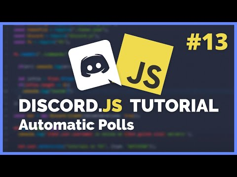 Discord JS Automatic Polls (2020) [Episode #13]