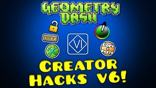 Geometry Dash Creator Hacks VI! (£1/Free) [2.113]