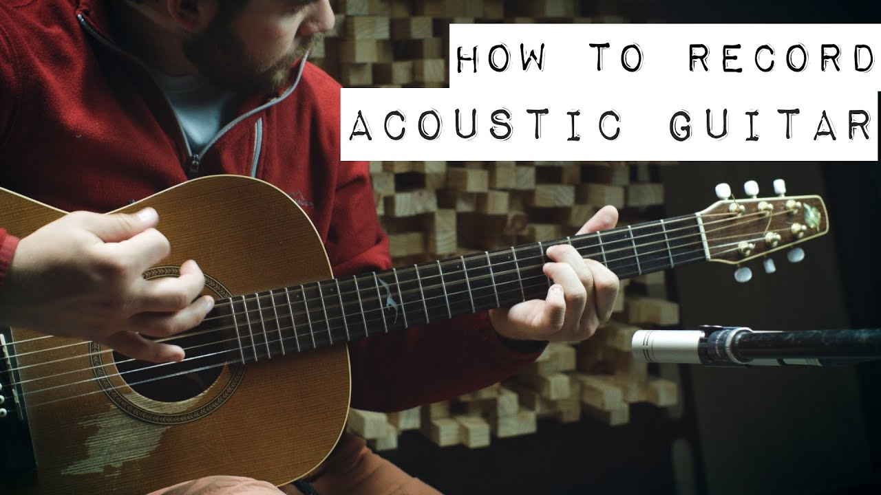 watch acoustic guitar 10 ways to record mic shootouts posit