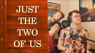 Just The Two of Us - Charlie Beaven & Jamie Sandersfield (The 99 Second Playlist)